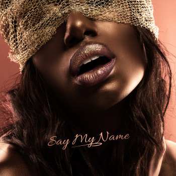 """Cover Art for """"Say My Name (Club Mix)"""""""