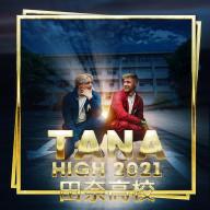 "Cover Art for ""Tana High 2021"""