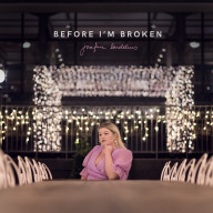 "Cover Art for ""Before I'm Broken"""
