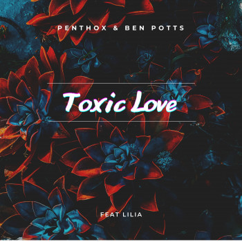 "Cover Art for ""Toxic Love"""